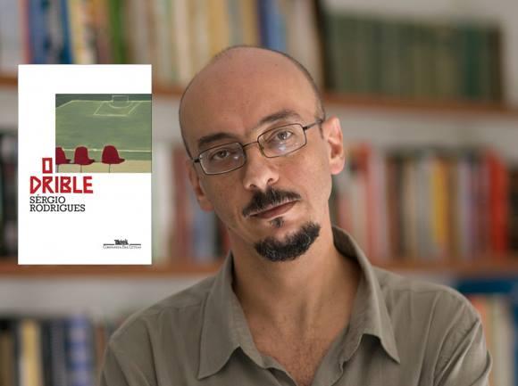 O Drible, de Sérgio Rodrigues