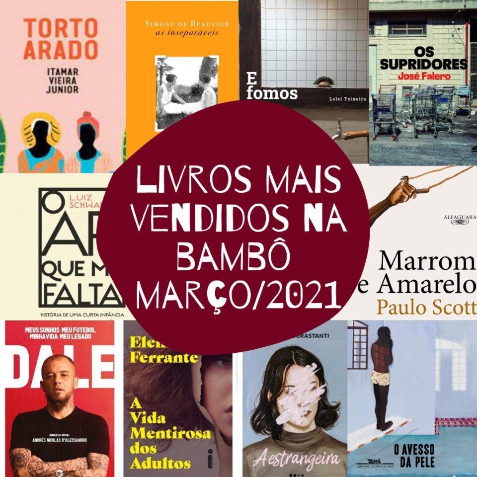Os livros mais vendidos em março na Livraria Bamboletras