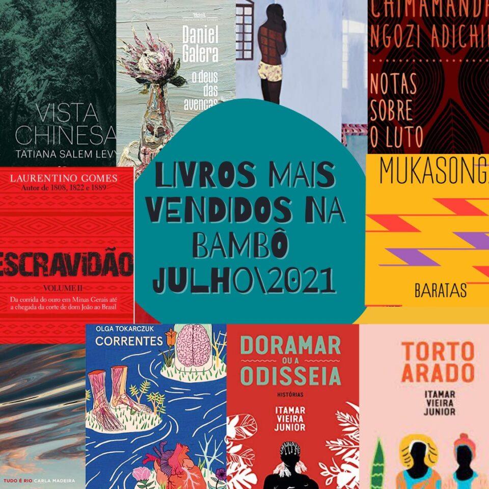 Os livros mais vendidos no mês de julho na Bamboletras