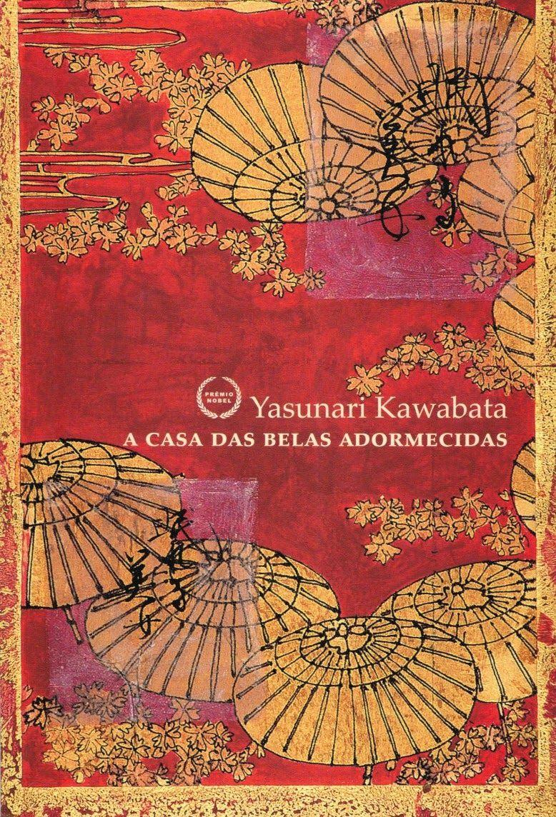 A Casa das Belas Adormecidas, de Yasunari Kawabata