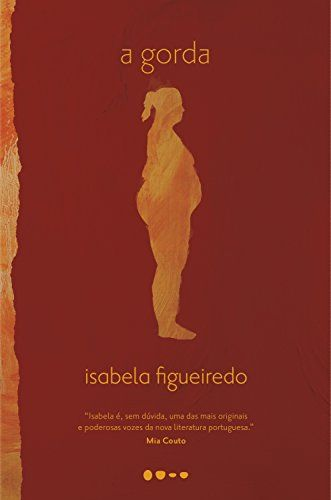 A Gorda Isabela Figueiredo