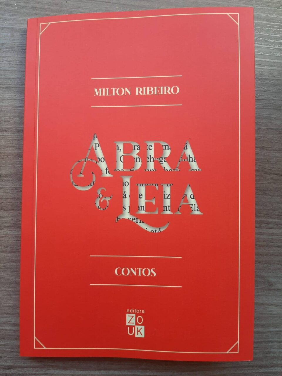 De Luís Augusto Farinatti, sobre Abra e Leia