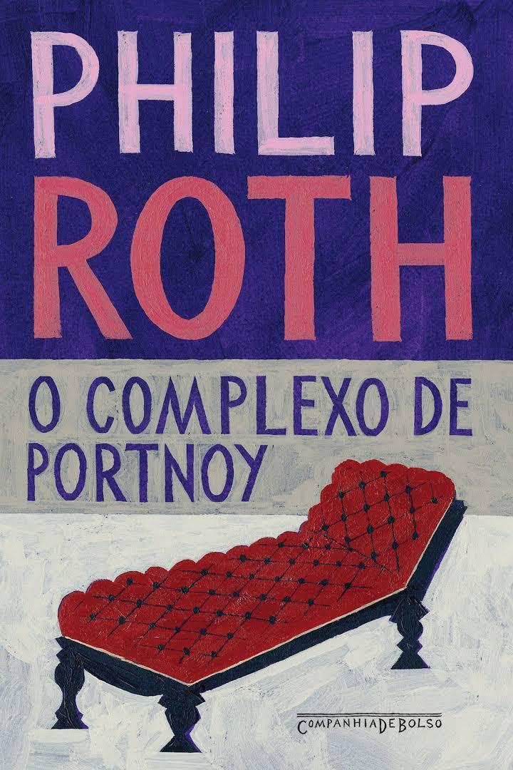 """Textos para o Sarau Clara Corleone (I): alguma coisa sobre """"O Complexo de Portnoy"""", de Philip Roth"""