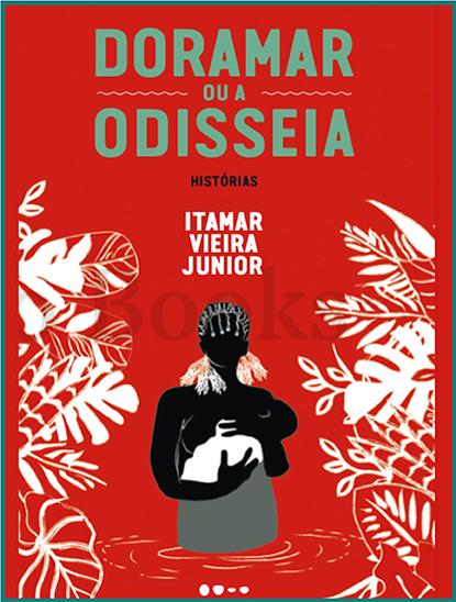 Bamboletras recomenda Doramar, o novo livro de Itamar Vieira Junior, e mais