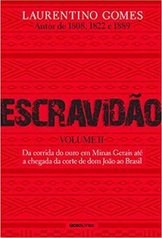 Chegou o Vol. 2 de Escravidão, de Laurentino Gomes, na Bamboletras, mas não apenas ele