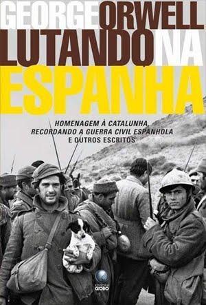Lutando-na-Espanha-George-Orwell