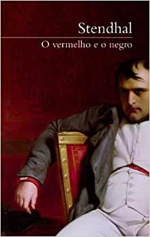 O Vermelho e o Negro, de Stendhal