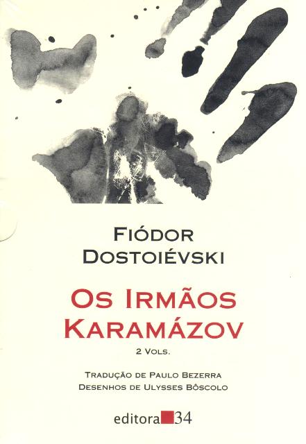 Os 50 maiores livros (uma antologia pessoal): XXI – Os Irmãos Karamázov, de Fiódor Dostoiévski