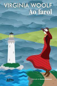 Ao Farol (To the lighthouse), de Virginia Woolf
