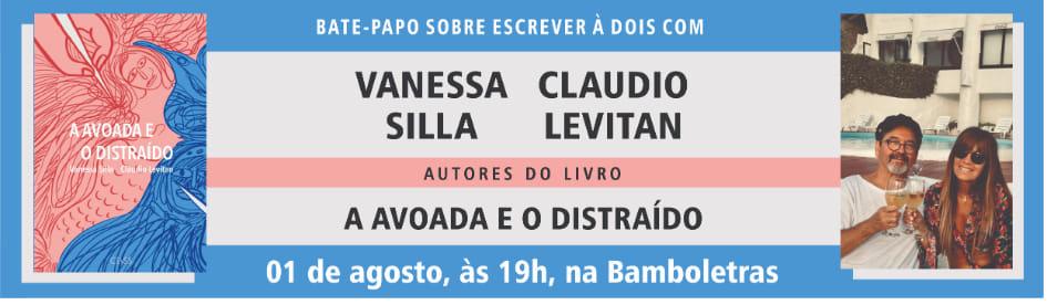 A Avoada e o Distraído, de Vanessa Silla e Cláudio Levitan