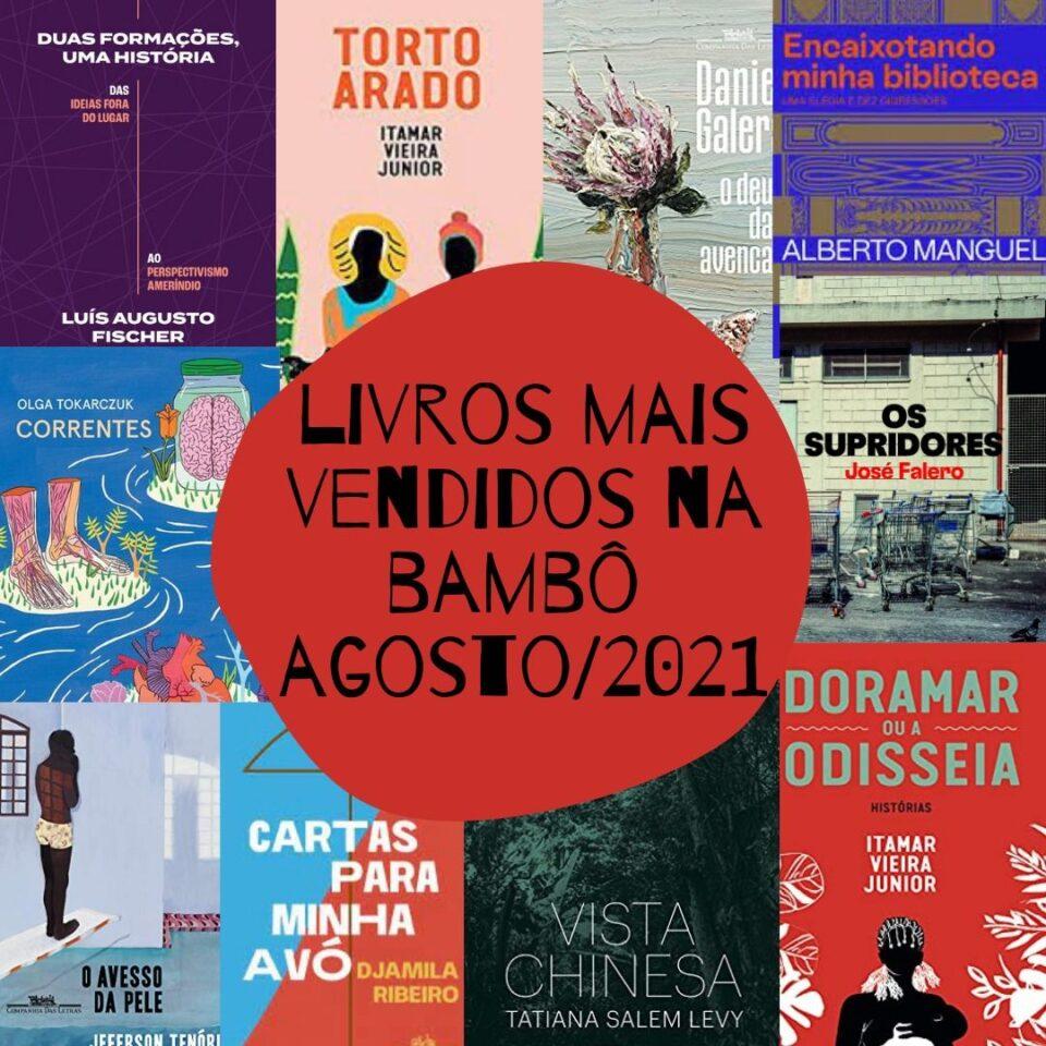 Lista dos mais vendidos na Livraria Bamboletras em agosto de 2021
