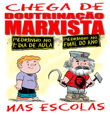 Pelo fim da doutrinação marxista nas escolas e universidades!