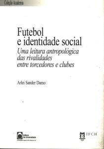 futebol_e_identidade_social_arlei_sander_damo