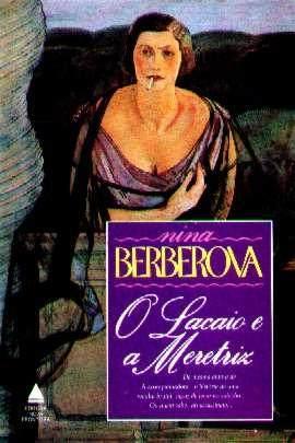 O Lacaio e a Meretriz, de Nina Berberova