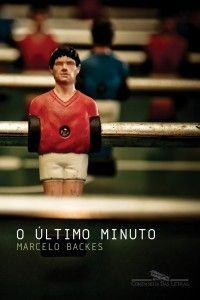 o-ultimo-minuto_marcelo-backes