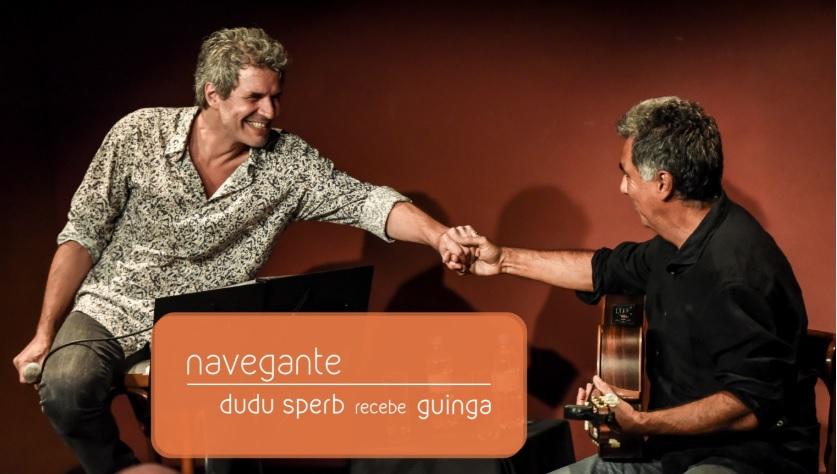 Navegante, com Dudu Sperb e Guinga
