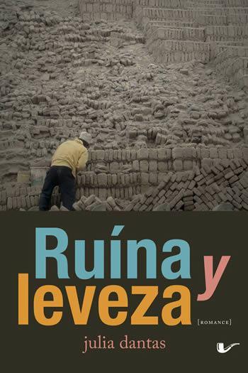 Ruína y leveza, de Julia Dantas