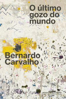 Bamboletras recomenda o último Bernardo Carvalho e duas boas biografias